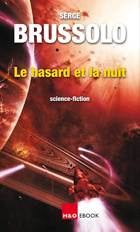 Epub Le Hasard Et La Nuit De Serge Brussolo Ebook Ebook Pdf Free Reading