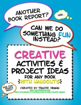 Creative activities & project ideas for any novel, story, unit, etc.. Can be used for other content areas if you want ideas for creative projects! Includes handouts.