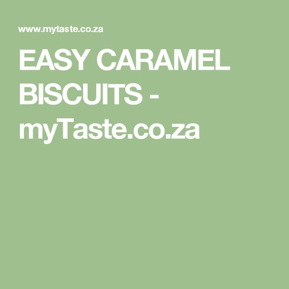 Easy south african recipes for biscuits