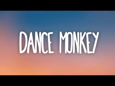 Tones And I Dance Monkey Lyrics Youtube Mood Songs Dance Lyrics