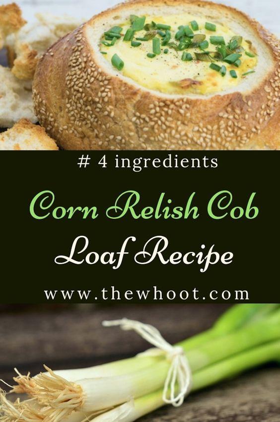Corn Relish Cob Dip Recipe - 4 Ingredients | The WHOot