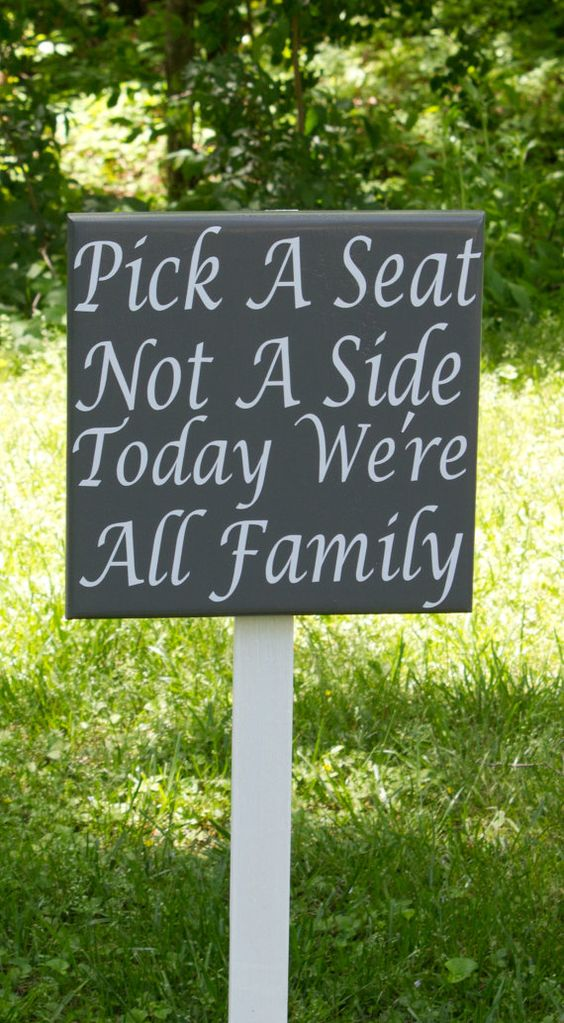 Seating Wedding Sign Pick A Seat Not A Side Today Were All Family STAKE INCLUDED Custom