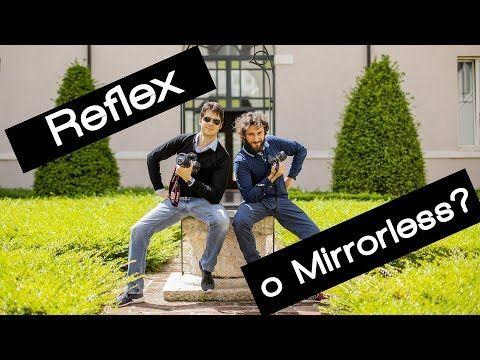 Macchina Fotografica Reflex O Mirrorless Youtube Fotografia Reflex Foto