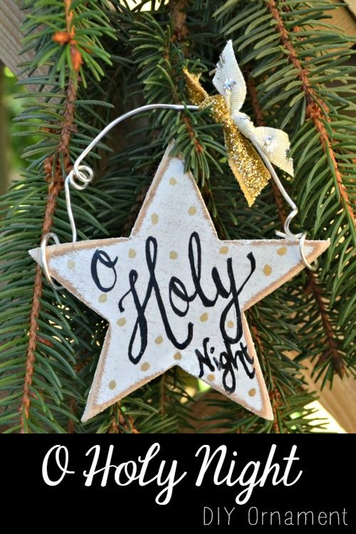 Crafting homemade ornaments and rustic christmas for O holy night decorations