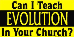 Can I teach evolution in your church?