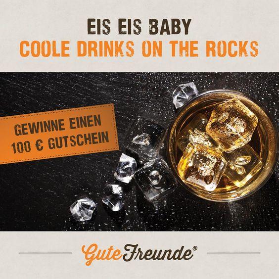 """100 Euro #Gutschein sichern! Wir suchen das coolste Bild von Deinem #Drink """"Auf Eis"""". #Gewinnspiel #Fotocontest"""