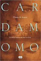 Las hojas del desván (blog literario): Cardamomo - Diana Al Azem