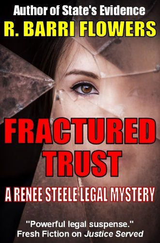 Fractured Trust (A Renee Steele Legal Mystery) by R. Barr...…