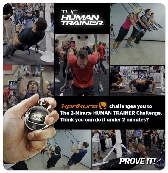 The Human Trainer is an extremely versatile piece of fitness equipment. It can provide a full body workout just about anywhere and for any fitness level.   http://www.konkura.com/challenge/?uid=f0ec9fbf-b1ae-452d-b030-ce51aed7c505=The+Human+Trainer+2+Minute+Challenge