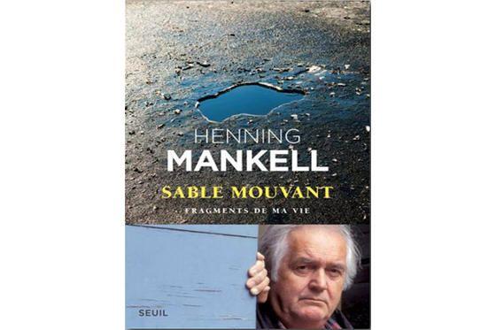 Sable mouvant, fragments de ma vie de Henning Mankell