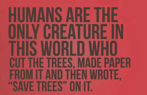 Save a tree paper!