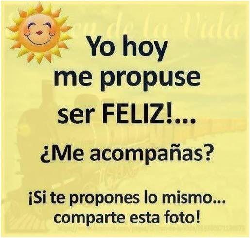 Me propongo ser feliz