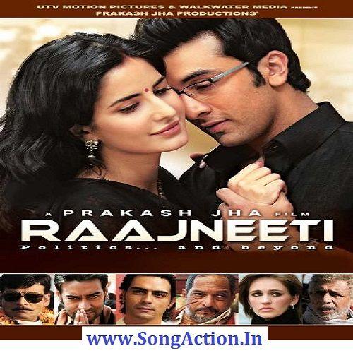 Raajneeti Mp3 Songs Download Www Songaction In Hindi Movies Download Movies Download Free Movies Online