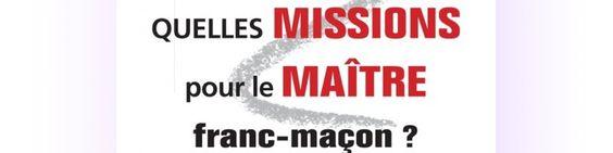 Quelles missions pour le Maître franc-maçon ? de Jean-Marc Petillot…