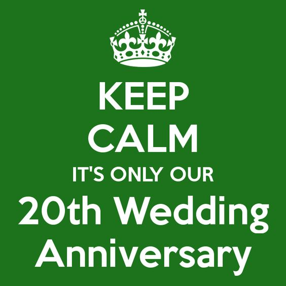 KEEP CALM IT'S ONLY OUR 20th Wedding Anniversary - KEEP CALM AND CARRY ON Image Generator - brought to you by the Ministry of Information