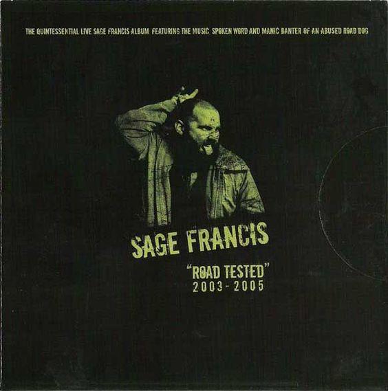 Sage Francis - Road Tested 2003-2005, CD
