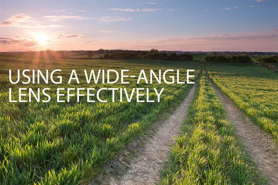Using a wide angle lens effectively