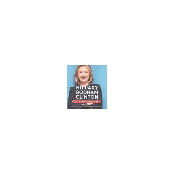 Hillary Rodham Clinton (Unabridged) (Compact Disc)