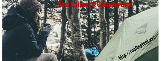 Outdoors And Camping Gear Reviews :http://rooftoptent.xyz/