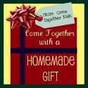 Come Together Kids  Five fun homemade gifts for kids