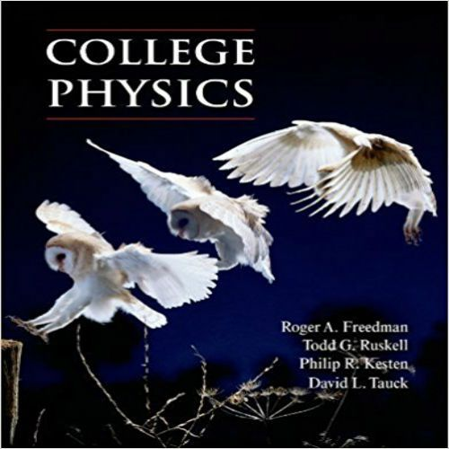 Solution Manual For College Physics 1st Edition By Openstax College College Physics Physics Books Physics