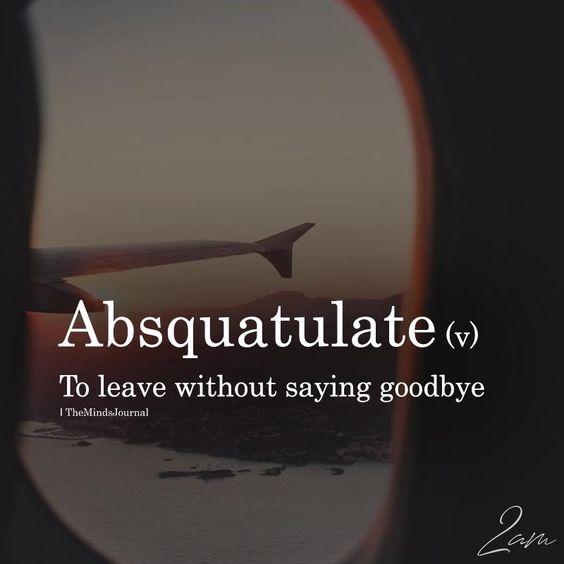 Absquatulate