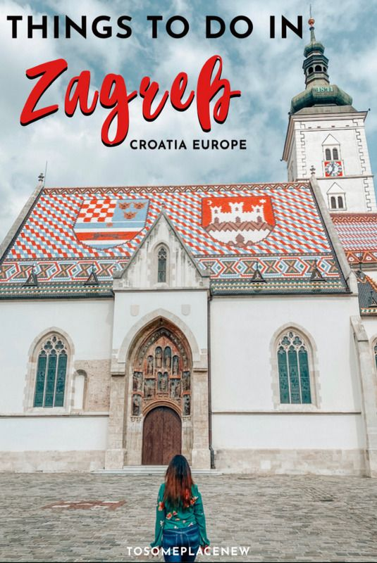 One Day In Zagreb Itinerary What To Do In Zagreb In One Day In 2020 Croatia Travel Croatia Travel Guide Europe Travel