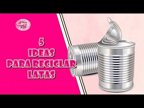 Diy 5 Ideas Para Reciclar Y Decorar Latas Youtube Latas Recicladas Latas Decoupage Latas