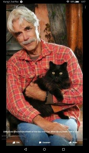 Sam Elliott Just when I thought I couldn't like him anymore than I already do . . .