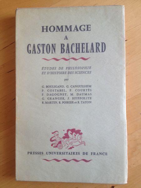 #philosophie #épistémologie : Hommage A Gaston Bachelard - Etudes De Philosophie Et d'histoire Des Sciences.     Edition originale. 1 dessin à la plume & 1 burin par Albert Flocon. Puf, 1957. 216 pp. brochées.