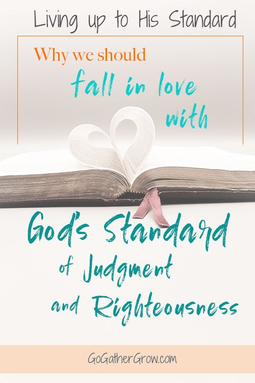 What Is God S Standard Of Judgment And Righteousness Christian
