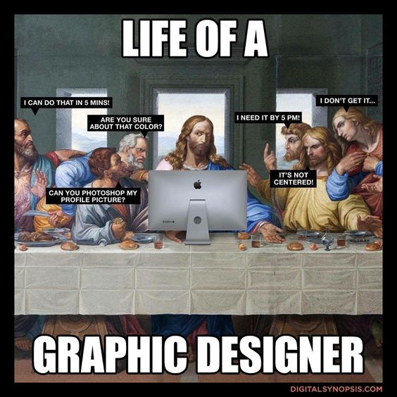 Life of a Graphic Designer 21 memes for the graphic designer