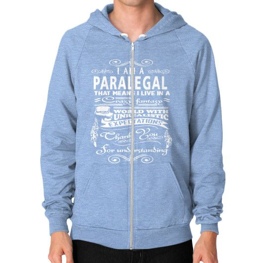 I am a paralegal Zip Hoodie (on man)