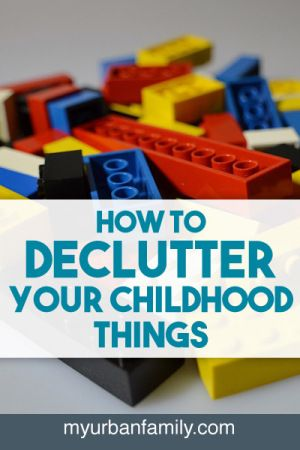 How To Declutter Your Childhood Things Creative The O