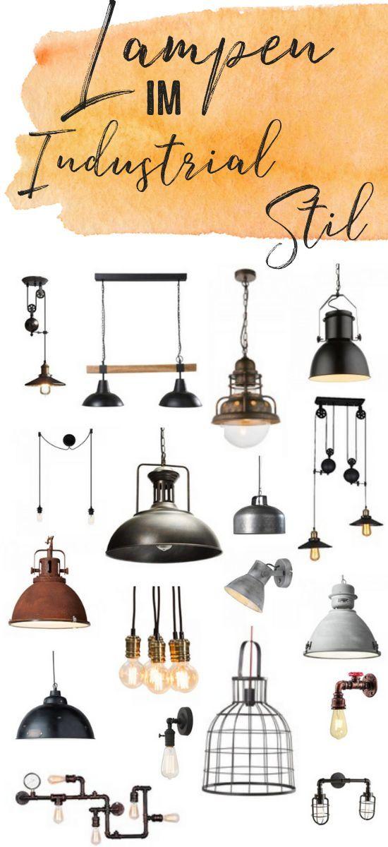 Besondere Lampen Im Industrial Stil Wohnen Einrichten In 2020