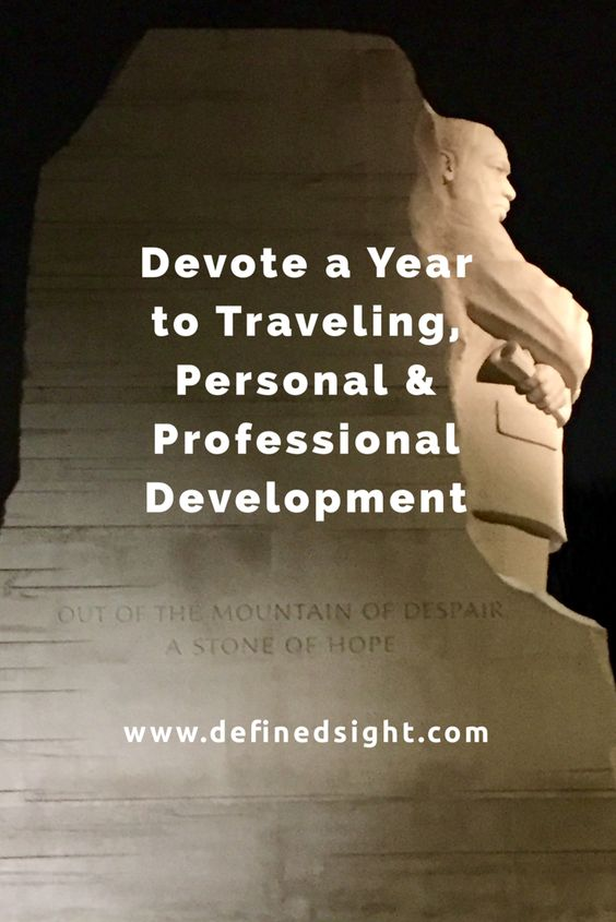 Devote a Year to Traveling, Personal and Professional Development