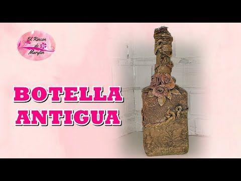 Compro Botellas De Vino Antiguas Botella Antigua Decorada Con Varias Tecnicas Youtube Botellas