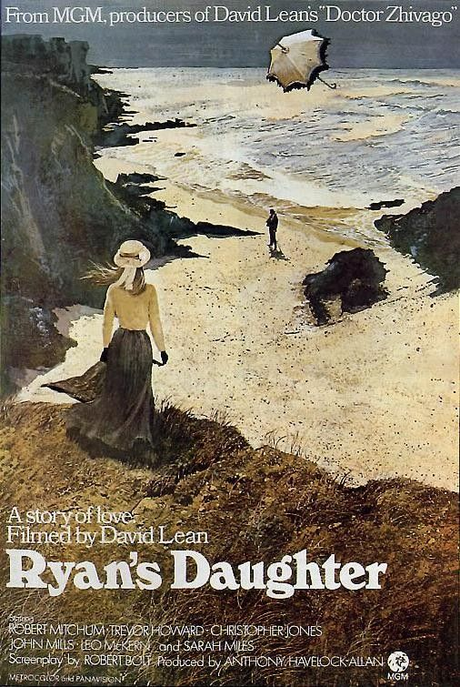 Ryan's Daughter - A Filha de Ryan ( 1970 ) -- Situado na esteira de 1916 Easter que aumenta, uma mulher casada em uma pequena aldeia irlandesa tem um caso com um oficial britânico conturbado.
