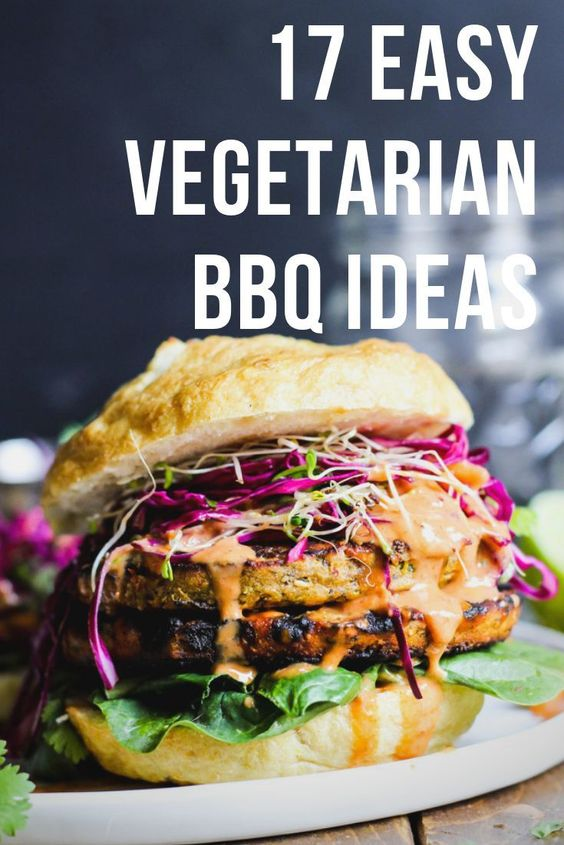 17 Easy Vegetarian BBQ Ideas For Your Next Cook-Off
