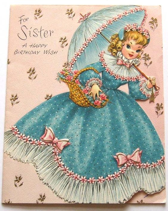 Vintage Birthday Card-For Sister A Happy Birthday by starmango