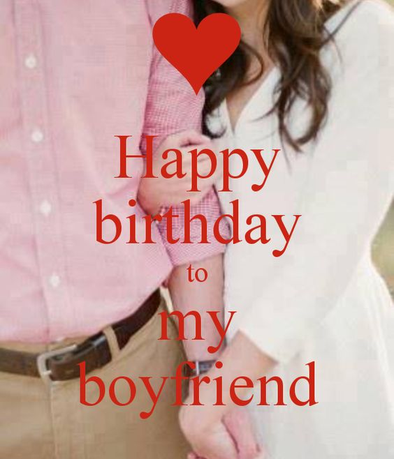 To My Boyfriend, Happy Birthday And My Boyfriend On Pinterest