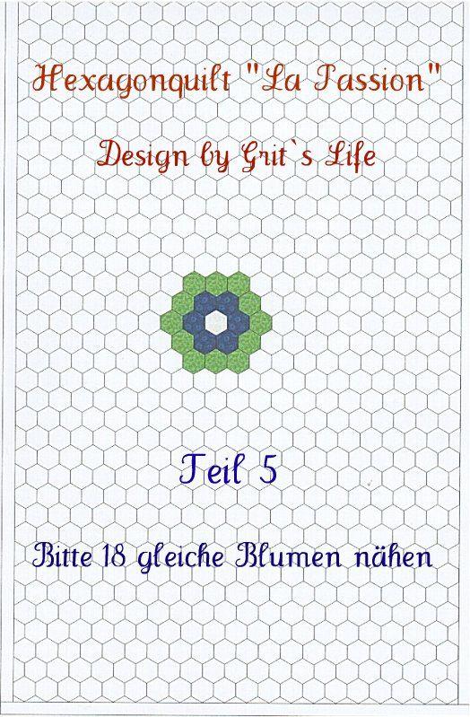 """Grit's Life: Hexagonquilt """"La Passion"""" Teil 5"""