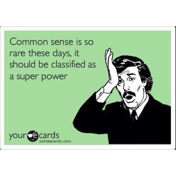 So true!   P.s I have a super power haha