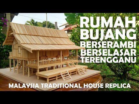 Malay Traditional House Replica Ii Terengganu Rumah Bujang Berserambi Berselasar Youtube ออกแบบบ าน บ านในฝ น Diy และงานฝ ม อ