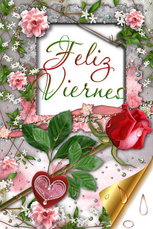 """BANCO DE IMAGENES GRATIS: Postales con mensajes de """"Feliz Viernes"""" y algo más..."""