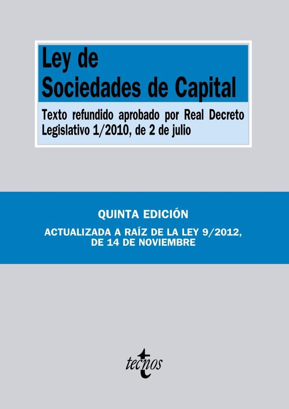 Ley de sociedades de capital. Tecnos, 2013