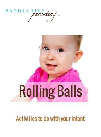 Productive Parenting: Preschool Activities - Rolling Balls - Middle Infant Activities