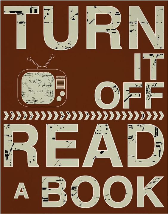 What I say when people tell me they wish they had time to read like I do. I have time to read because I don't watch much TV.