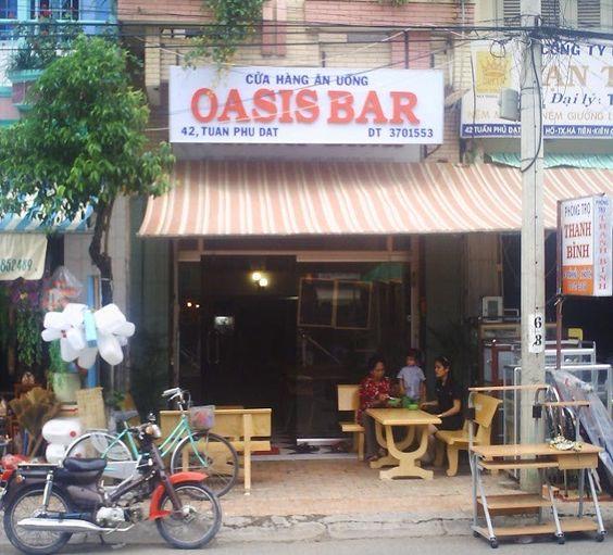 Oasis Bar Ha Tien, Vietnam   For info re travel Cambodia-Vietnam