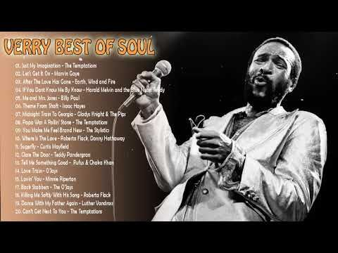 Verry Best Of Soul Playlist Top 20 Greatest Soul Music Ever